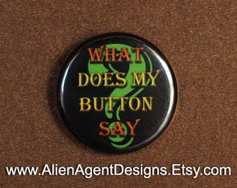 What Does My Button Say? - Pinback Button Badge