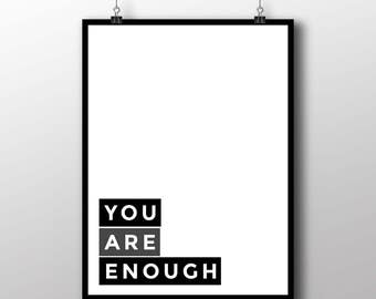 """Typography Poster Digital Download """"You Are Enough"""" Minimalist Motivational Cool Inspiring Wall Art Home Decor"""