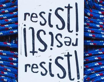Resist! Art Print