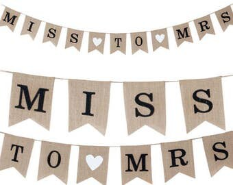 Miss to Mrs Bridal/Bachelorette Party Banner Burlap Material