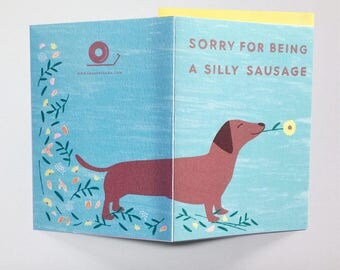 Sorry for being a silly sausage greeting card, Sorry, Sausage dog, greeting card