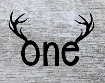 one svg | antlers one svg | first birthday svg | 1st birthday svg | I'm 1 svg | baby boy svg | hunting birthay svg | rustic birthday svg