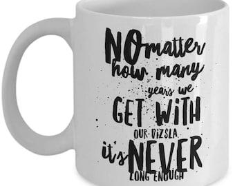 Vizsla Coffee Mug - Never Long Enough