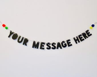Custom Word Banner! Any Message, Name or Phrase! Big Choice of Colours! Handmade!