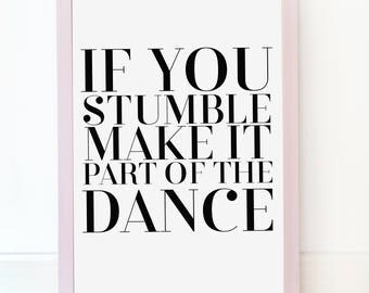 Make it Part of the Dance - Printable Wall Art, Printable Art, Printable Quote, Prints,Poster, Motivational Wall Decor, instant download