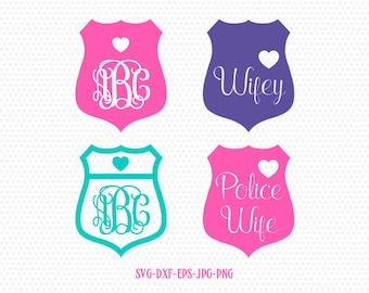 Police Badge SVG, Police Badge monogram frames,Police SVG ,Police wife wiey love badge svg,for CriCut Silhouette cameo Files svg jpg png dxf