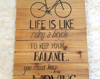 Wood Sign - Life is Like Riding a Bicycle