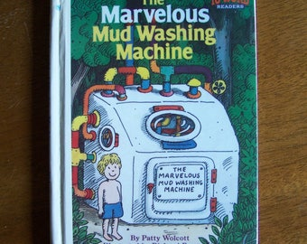 The Marvelous Mud Washing Machine by Patty Wolcott - Illustrated by Richard Brown - Ten Word Readers - 10 Word Readers -Children's Book