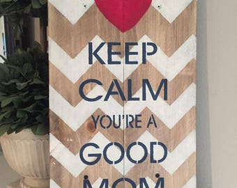 Keep Calm Mom