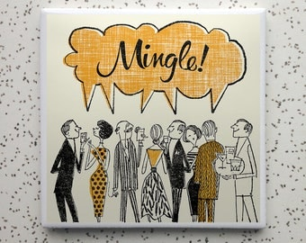 Mingle! Tile Coaster