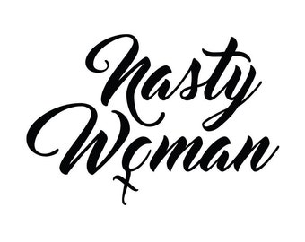 Nasty Woman decal // presidential election debate sticker // political current events // feminism // Hillary Clinton // Ashley Judd