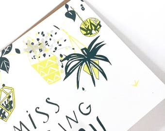 I MISS HANGING with you - A 2 - Notecard