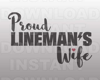 Proud Linemans Wife SVG File,Electrician SVG,Lineman svg -Commercial & Personal Use- Vector svg for Cricut,Silhouette svg,digital cut file