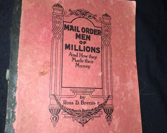 1928 Mail Order Men of Millions