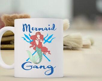 Mermaid Gang Coffee Mug | Coffee Mugs with Sayings | Gift for Coffee Drinker | Coffee Mug Gift | Sublimation Mug |  Mermaid Coffee Mug