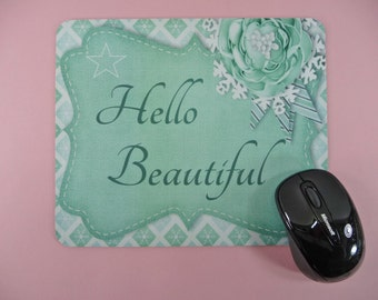 MOUSE PAD Hello Beautiful Home Decor Desk Table Gift for Her Wife Mom Girlfriend Sister Mint Green Flowers Design