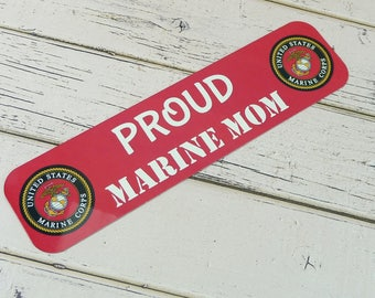 MAGNETIC SIGN Proud Marine Mom| Metal Cute Sign For Front Door Entryway Foyer Apartment Office Tiny House Refrigerator Military Parent USMC