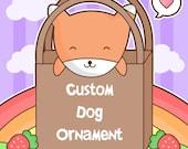 LIMITED - Custom Dog Ornament