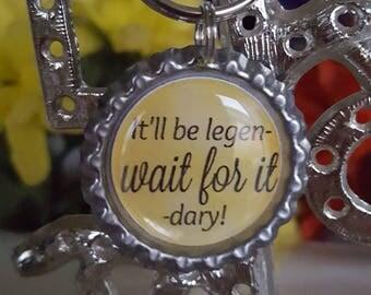 ONE 'It'll be legen- wait for it -dary!' Bottle Cap Charm Keychain