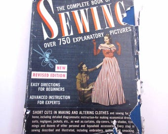 The Complete Book of Sewing with Over 750 Explanatory Pictures Vintage 1940s How To Book by Contance Talbot