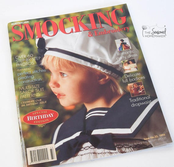 Australian Smocking & Embroidery Magazine - Issue No. 33 - Smocking Needlework Patterns - Needlework Tutorial - Smocking Tutorial