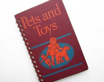 Journal. Notebook, Recycled Book, Sketchbook, Vintage Book Journal, Blank Book, Pets and Toys 1938 School Reader, Primer Journal