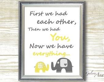 Gray and yellow  elephant Nursery art print - baby nursery decor - Kids art - nursery boy - playroom - First we had each other  prints