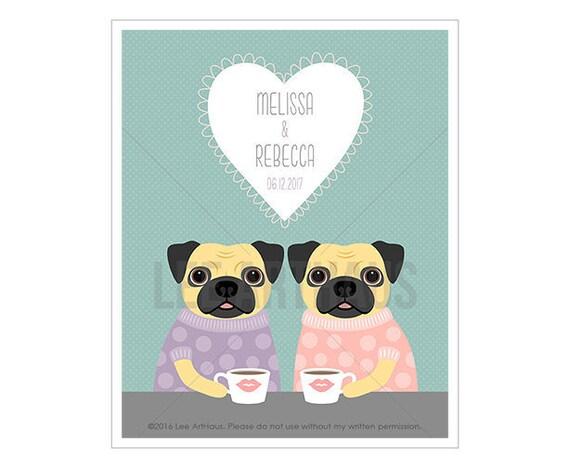 228P Dog Print - Lesbian Wedding Gift - Friendship Gift - Pug Wall Art - Anniversary Gift - Mrs and Mrs - Pug Print - Couple Wall Decor
