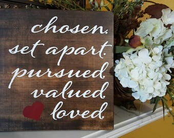 Chosen and Loved - Wood Signs - Wall Hanging- Farmhouse Sign-Rustic Signs - Home Decor - Christian Art Signs
