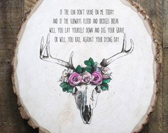Deer Skull and Floral Wreath Lumineers Quote on reclaimed wood