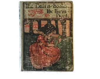 The Farm Book for Little Ones - The Bairn Books - il. by Charles Robinson - 1901