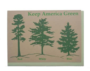 Keep America Green Red White Blue Pine Trees Blank Card Recycled Paper Compostable Plastic Environmentally Friendly