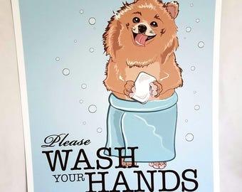 Wash Your Hands Pomeranian - 8x10 Eco-friendly Print