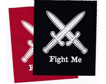 Fight Me PATCH Iron-on 3 x 3.5 inches