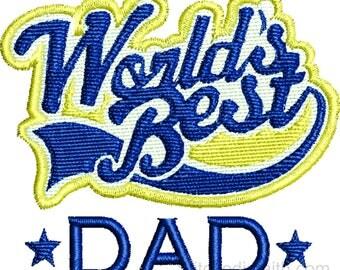 Worlds Best Dad machine embroidery