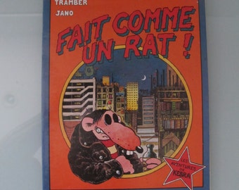 Fait Comme Un Rat Second Edition 1983 Tramber and Jano