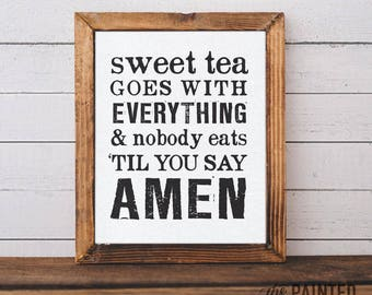 "Southern Art Print | ""Sweet Tea Goes with Everything"" 