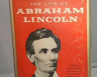 The Life of Abraham Lincoln by Stefan Lorant