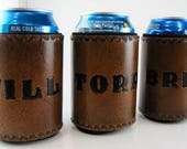 Reserved for nmbrowning08 Leather Can Cooler Personalized Made to Order Custom Can Holder Hand Tooled Wedding Groomsmen Gift Beer Holder