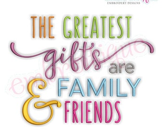 The Greatest Gifts Are Family & Friends - Holiday Design  - Instant Download Machine embroidery design