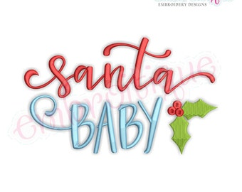 Santa Baby - Christmas  - Holiday  - Instant Download Machine Embroidery Design