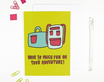 Have So Much Fun On Your Adventure Card for Adventurers