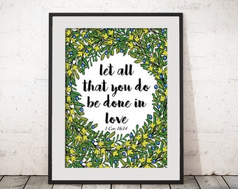 Let All That You Do Be Done in Love Bible Verse Religious Saying Modern Art Instant Download Print Wall Art Typography Poster
