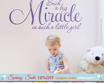 Miracle Wall Decal, Such a Big Miracle in Such a Little Girl Wall Decal, Vinyl Lettering Wall Decal, Girls Bedroom Nursery Wall Decal