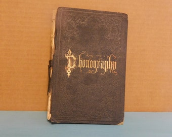 Manual of Phonography Shorthand Antique Book 1860 Pitman Alphabet Symbols
