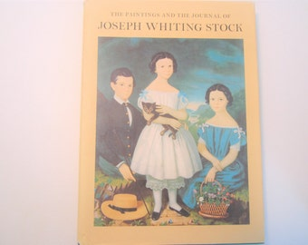 Vintage Book The Paintings and the Journal of Joseph Whiting Stock 1st Edition