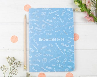 Bridesmaid Notebook – Wedding Planning Notebook – Bridesmaid Gift – Will You Be My Bridesmaid – Eco Friendly Stationery