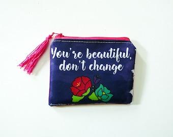 Quote purse, flower quote, original illustration. 10.5 x 13 cm.