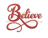 Believe Embroidery Designs - Christmas Holiday Machine Sayings  - 8 Sizes - Instant Download