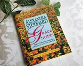Grace Notes Book By Alexandra Stoddard 1993 Vintage Hardcover Daily Meditations, Living With Intention, Inspirational Perpetual Calendar